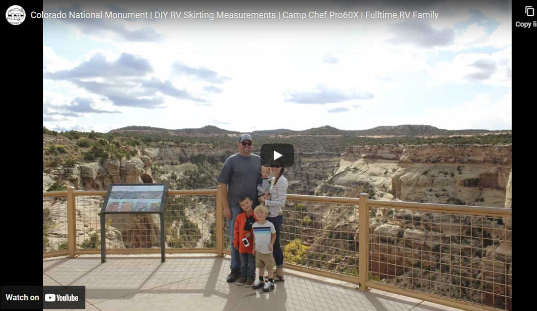 Colorado National Monument | DIY RV Skirting Measurements | Camp Chef Pro60X | Fulltime RV Family